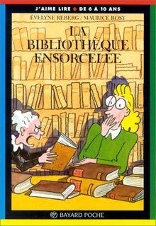La bibliothèque ensorcelée (Poche J Aim Lir)