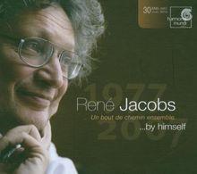 René Jacobs by himself ... 1977-2007, Un bout de chemin ensemble [Includes DVD]