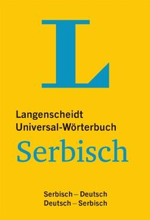 Langenscheidt Universal-Wörterbuch Serbisch: Serbisch-Deutsch/Deutsch-Serbisch (Langenscheidt Universal-Wörterbücher)