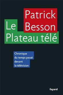 Le Plateau télé : Chroniques du temps passé devant la télévision