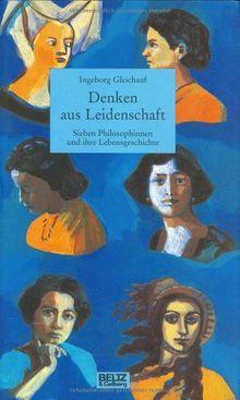 Denken aus Leidenschaft (Beltz & Gelberg - Biographie)