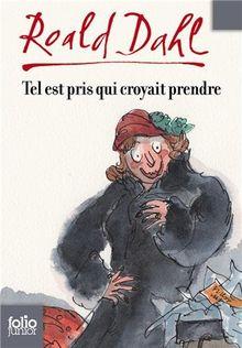 Tel Est Pris Qui Croyait (Folio Junior)
