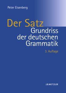 Grundriss der deutschen Grammatik 2: Der Satz: BD 2