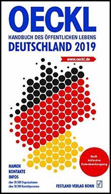 OECKL. Handbuch des Öffentlichen Lebens – Deutschland 2019. Buchausgabe: 68. Jahrgang (OECKL / Taschenbuch des Öffentlichen Lebens - Deutschland)