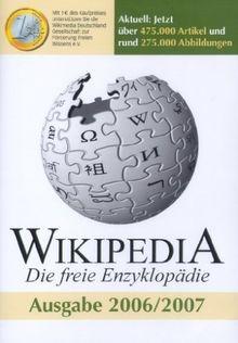 Wikipedia - Die freie Enzyklopädie: Ausgabe 2006/2007 (DVD-ROM)