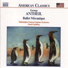 American Classics - George Antheil (Ballet Mecanique)