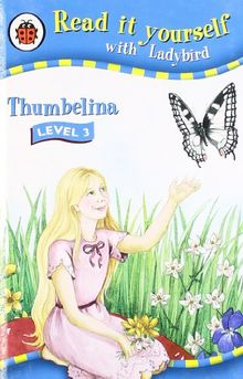 Read It Yourself: Thumbelina - Level 3