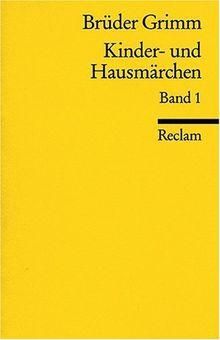 Kinder- und Hausmärchen / Märchen: Nr. 1-86: BD 1