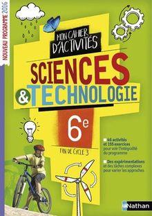 Science & technologie 6e Mon cahier d'activités