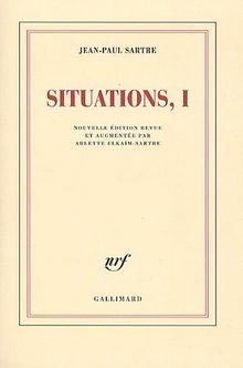 Situations : Tome 1, Février 1938 - Septembre 1944