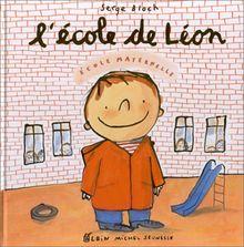L'Ecole de Leon (Albums Illustres)