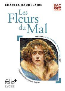 Bac 2020 : Les Fleurs du Mal (Folio+Lycée)