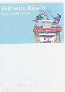 Wilhelm Busch: Gesammelte Werke