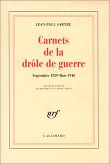 CARNETS DE LA DROLE DE GUERRE. Edition 1995 (Blanche)