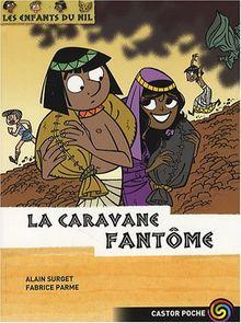 Les enfants du Nil, Tome 12 : La caravane fantôme