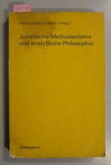 Juristische Methodenlehre und analytische Philosophie