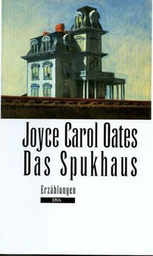 Das Spukhaus: Erzählungen