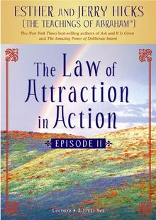 The Law of Attraction in Action: Episode II (DVD)