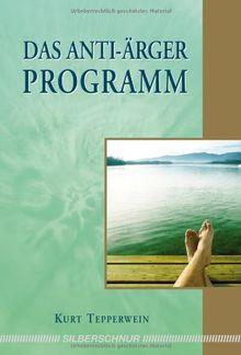 Das Anti-Ärger-Programm