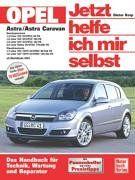 Opel Astra H: Ab Modelljahr 2004 (Jetzt helfe ich mir selbst)