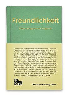 Freundlichkeit - Eine vergessene Tugend.: The School of Life