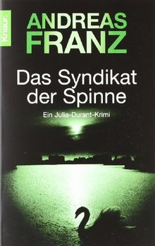 Das Syndikat der Spinne: Julia Durants 5. Fall (Knaur TB)