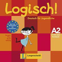 Logisch! A2: Deutsch für Jugendliche. 2 Audio-CDs zum Kursbuch