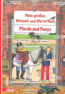 Mein großes Wimmel- und Wörterbuch, Band 9: Pferde und Ponys