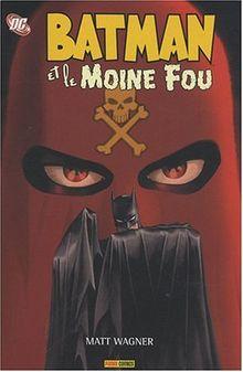 Batman : Batman et le Moine Fou