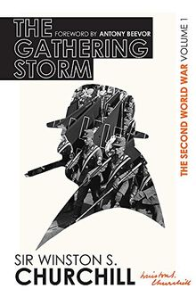 The Second World War: The Gathering Storm: Volume I