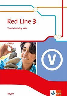Red Line 3. Ausgabe Bayern: Vokabeltraining aktiv Klasse 7 (Red Line. Ausgabe für Bayern ab 2017)