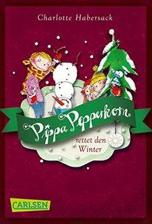 Pippa Pepperkorn 6: Pippa Pepperkorn rettet den Winter