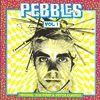 Pebbles Vol. 1. Original 60s Punk & Psych Classics