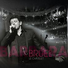 Bruel Barbara - le Chtelet