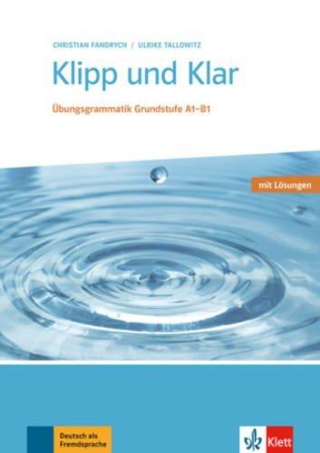 Klipp Und Klar übungsgrammatik Grundstufe Deutsch Buch Mit
