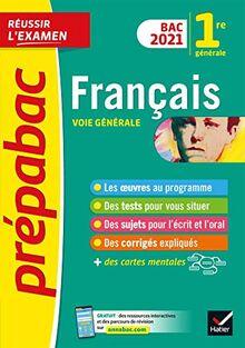Français 1re générale Bac 2021 - Prépabac Réussir l'examen: nouveau programme de Première (2020-2021) (Prépabac (40))