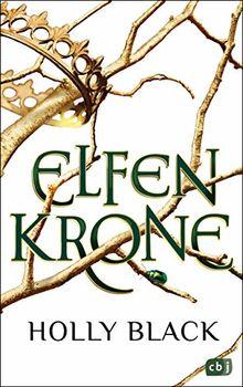 ELFENKRONE: Die Elfenkronen-Reihe 01