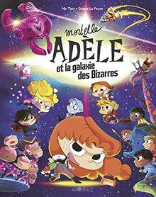 Mortelle Adèle et la galaxie des Bizarres - tome collector (Globulle Mortelle Adèle)