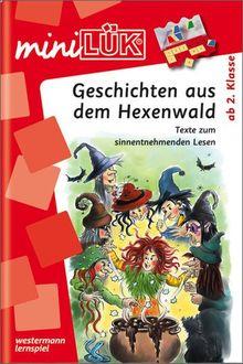 miniLÜK: Geschichten aus d.Hexenwald: Texte zum sinnentnehmenden Lesen ab Klasse 2