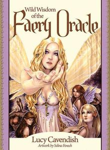 Wild Wisdom of the Faery Oracle: Oracle Card and Book Set (Oracle Cards)
