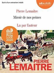 Miroir de nos peines: Livre audio 2 CD MP3 - Suivi d'un entretien avec l'auteur (Les enfants du désastre (3))