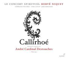 André Cardinal Destouches: Callirhoé