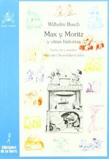 Max y Moritz y otras historias (Biblioteca Alba y Mayo, Bicolor, Band 8)