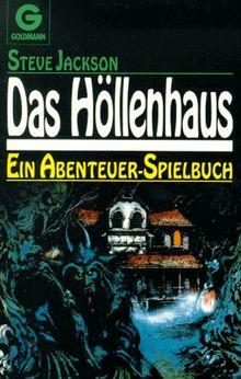 Das Höllenhaus. Ein Abenteuer- Spielbuch.