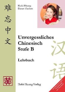 Unvergessliches Chinesisch, Stufe B, Lehrbuch: Tl 1: Vokabelkarten zum Downladen: TEIL 1