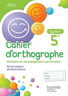 Cahier d'orthographe 5e Cycle 4