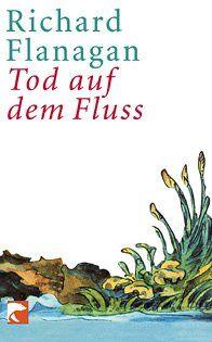 Tod auf dem Fluss: Roman