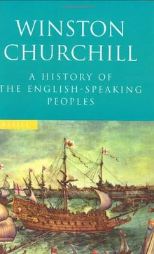 A History of the English Speaking Peoples (Cassell Value)