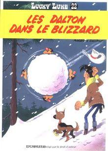 Lucky Luke: Lucky Luke 22/Les Dalton Dans Le Blizzard