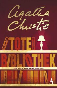 Die Tote in der Bibliothek: Ein Fall für Miss Marple